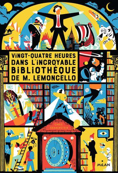 Couverture de «Vingt-quatre heures dans l'incroyable bibliothèque de M. Lemoncello»