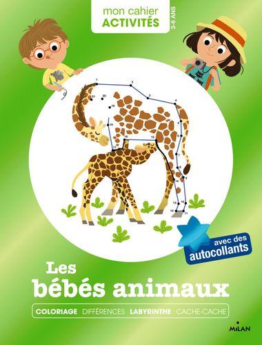 Couverture de «Mon cahier d'activités – Bébés animaux»