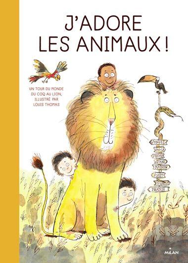 Couverture de «J'adore les animaux !»