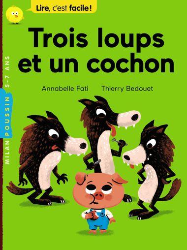 Couverture de «Trois loups et un cochon»
