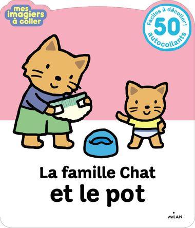 Couverture de «La Famille Chat et le pot»