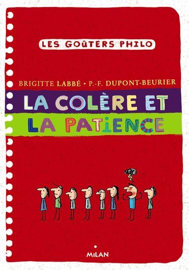 Couverture de «La colère et la patience»