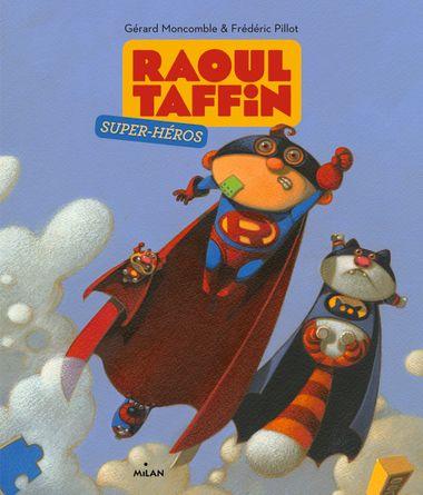 Couverture de «Raoul Taffin super-héros»
