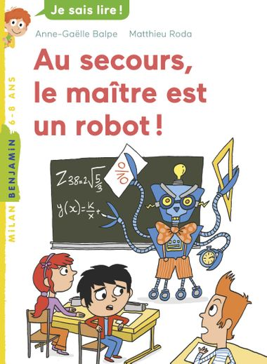 Couverture de «Au secours, le maître est un robot !»