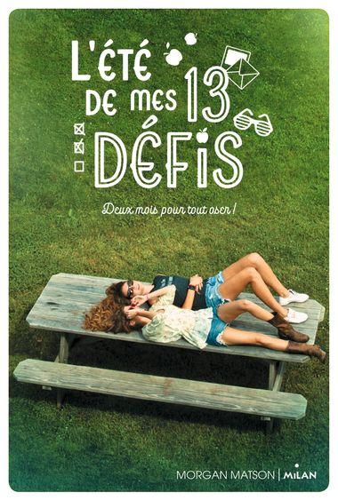 L Ete De Mes 13 Defis Editions Milan