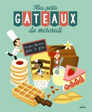 Couverture de «Mes petits gâteaux du mercredi»