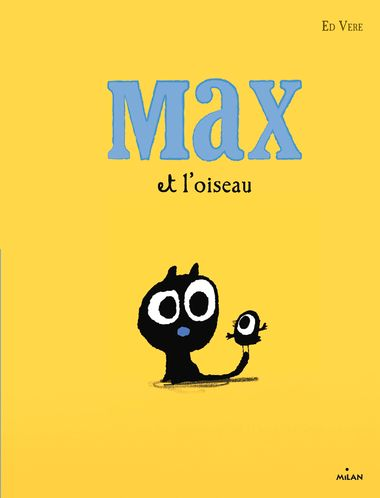 Couverture de «Max et l'oiseau»