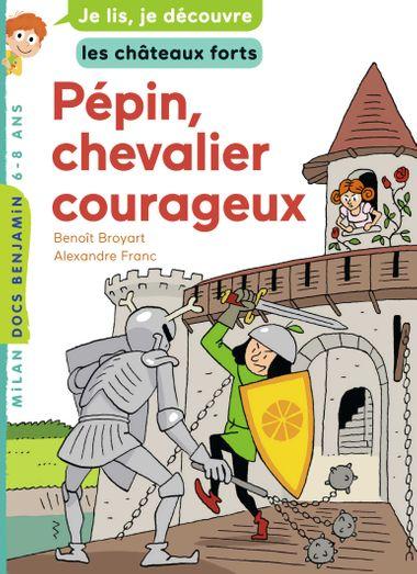 Couverture de «Pépin, chevalier courageux»