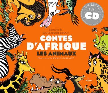 Couverture de «Contes d'Afrique – les Animaux»