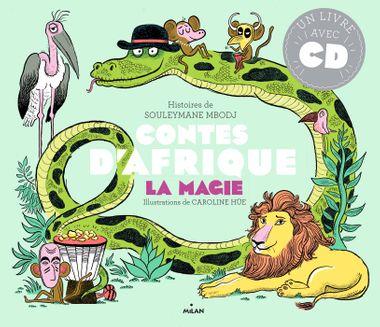 Couverture de «Contes d'Afrique – Magie»