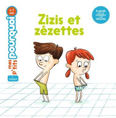 Couverture de «Zizis et Zézettes»