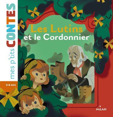 Couverture de «Les Lutins et le Cordonnier»