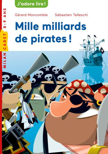Couverture de « Mille milliards de pirates »