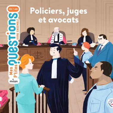 Couverture de «Policiers, juges et avocats»