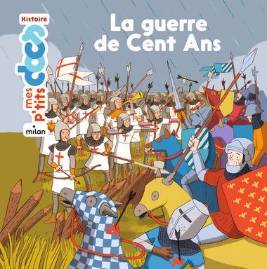 Couverture de «La guerre de Cent Ans»