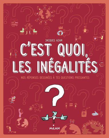 Couverture de «C'est quoi, les inégalités ?»