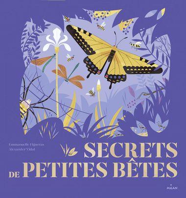 Couverture de «Secrets de petites bêtes»