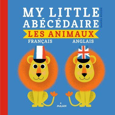 Couverture de «My little abécédaire – animaux français anglais»