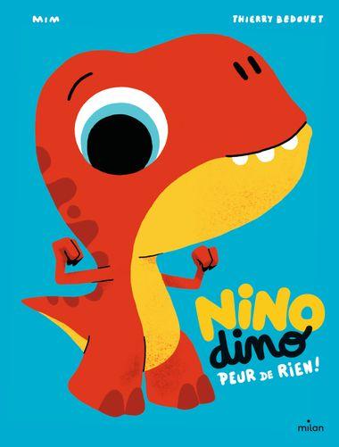 Couverture de «Nino Dino – Peur de rien!»
