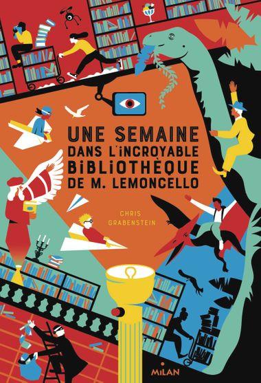 Couverture de «Une semaine dans l'incroyable bibliothèque de M. Lemoncello»