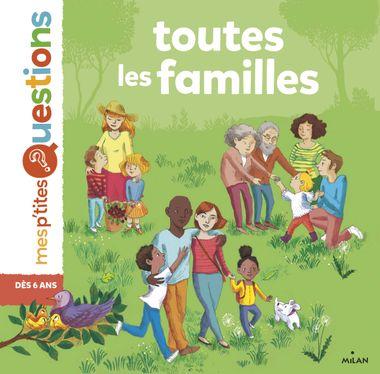 Couverture de «Toutes les familles (La famille NE)»