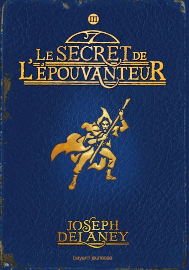 Couverture de «Le secret de l'Épouvanteur»