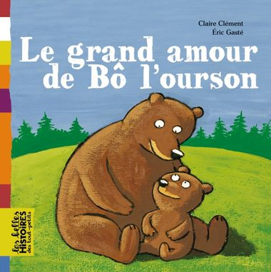 Couverture de « Le grand amour de Bô l'ourson »