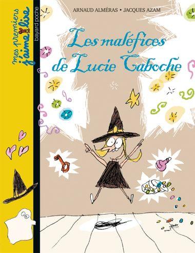 Couverture de «Les maléfices de Lucie Caboche»
