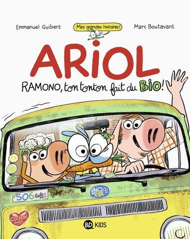 Couverture de «Ariol roman graphique – Ramono, ton tonton fait du bio»