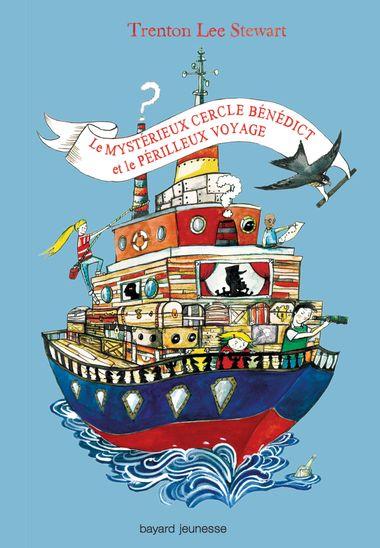 Couverture de «Le mystérieux cercle Benedict et le périlleux voyage»