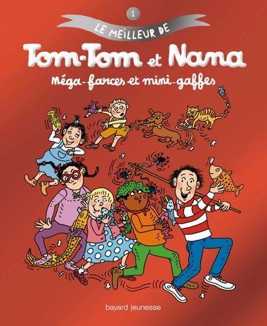 Couverture de «Méga-farces et mini-gaffes – Le meilleur de Tom-Tom et Nana»