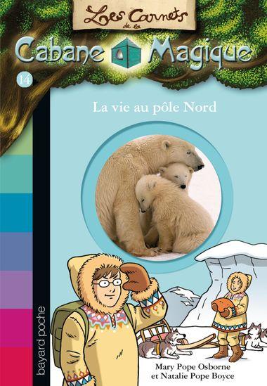 Couverture de «La vie au pôle Nord»