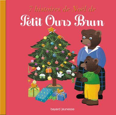 Couverture de «7 histoires de Noël de Petit Ours Brun»