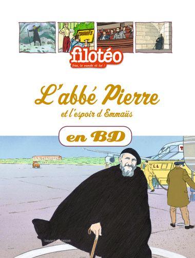 Couverture de «L'Abbé Pierre et l'espoir d'Emmaüs, en BD»