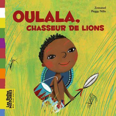Couverture de «Oulala, chasseur de lions»