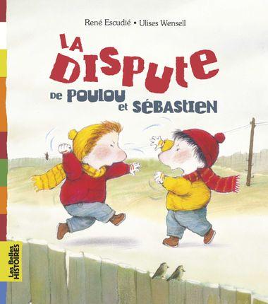 Couverture de «La dispute de Poulou et Sébastien»