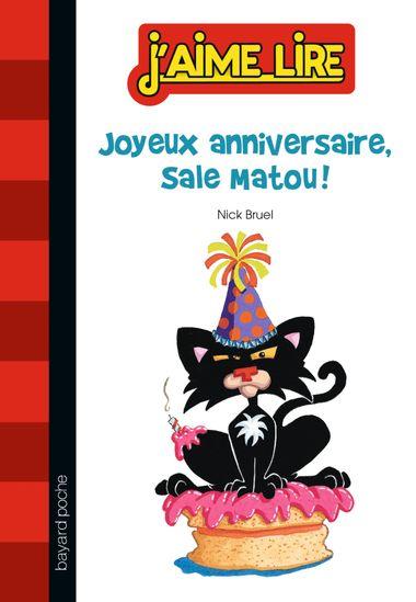 Couverture de «Joyeux anniversaire, Sale Matou !»