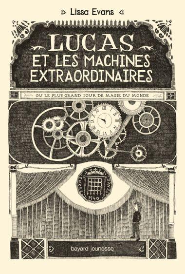 Couverture de «Lucas et les machines extraordinaires»