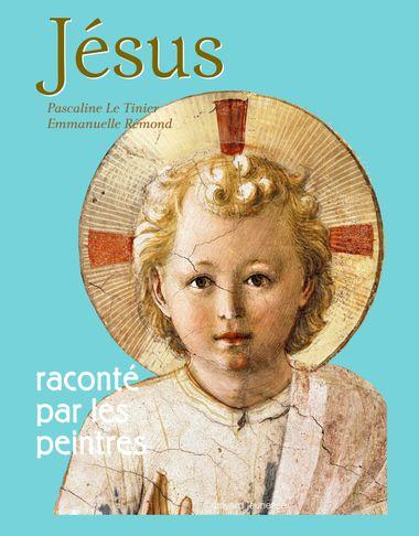 Couverture de «Jésus raconté par les peintres»