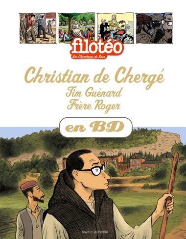 Couverture de «Christian de Chergé, Tim Guénard, Frère Roger, en BD»