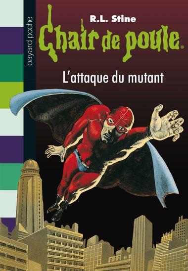Couverture de «L'attaque du mutan»
