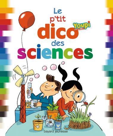 Couverture de «Le p'tit dico des sciences»