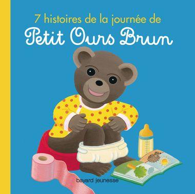 Couverture de «7 histoires de la journée de Petit Ours Brun»