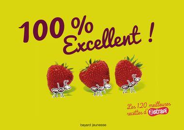Couverture de «100 % excellent ! Les 120 meilleures recettes d'Atrapi»