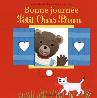 Couverture de «Bonne journée Petit Ours Brun»