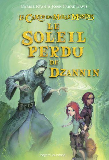 Couverture de «Le soleil perdu de Dzannin»