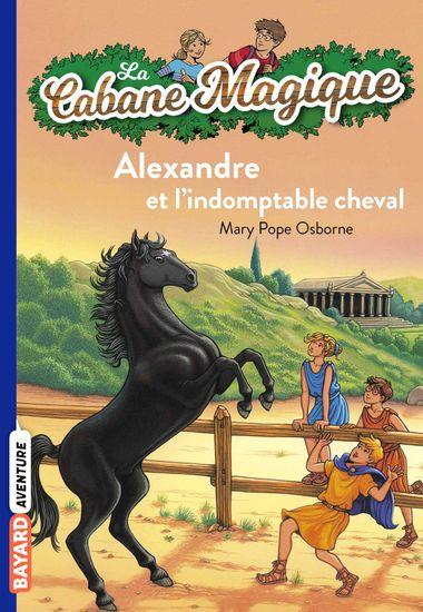 Couverture de «Alexandre et l'indomptable cheval»