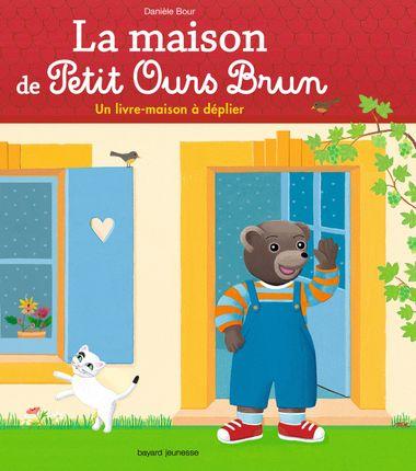 Couverture de «La maison de Petit Ours Brun – un livre-maison à déplier»