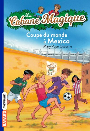 Couverture de « Coupe du monde à Mexico »