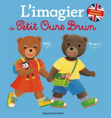 Couverture de «L'imagier français anglais de Petit Ours Brun»